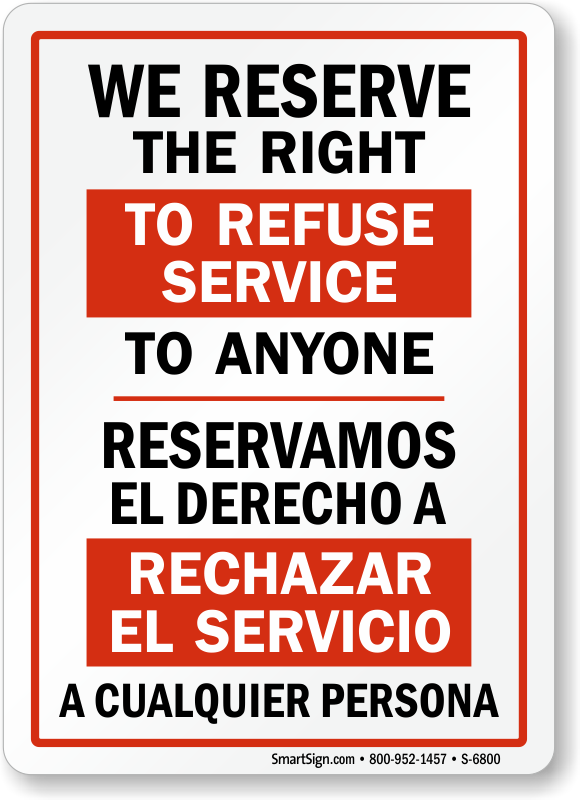 smartsign by lyle s-6800-pl-14 we reserve right to refuse service to anyone plastic sign, bilingual, 14