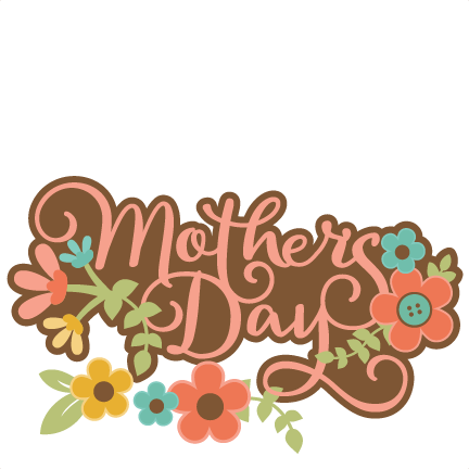 mothers day titles clipart Mother's Day Scrapbooking