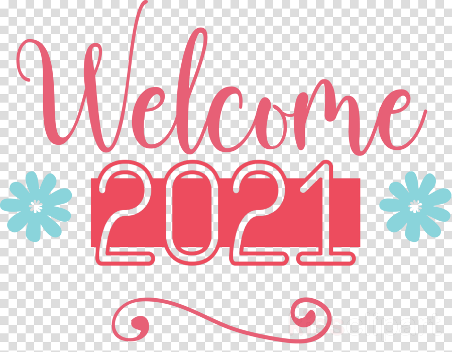 2021 Welcome Welcome 2021 New Year 2021 Happy New Year